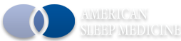 American Sleep Medicine - The premier nationwide resource for treating sleep disorders